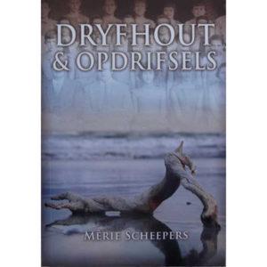 dryfhout & opdrifsels, merie scheepers, hemel en see boeke, afrikaanse boeke