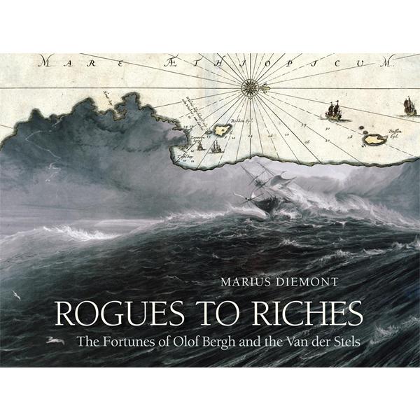 rogues to riches, marius diemont, hemel en see boeke, afrikaanse boeke, afrikaanse boeke, hemel en see boekepenstock publishing
