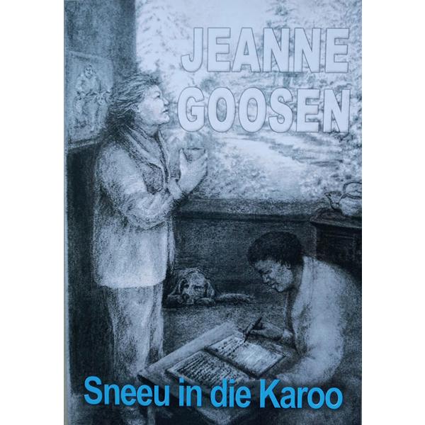 Sneeu in die Karoo, Jeanne Goosen